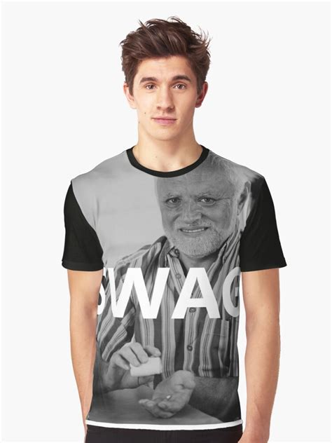 """""""Hide the Pain Harold - SWAG"""" Graphic T-Shirt by"""